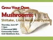 Grow Your Own Mushrooms June 18 Poster