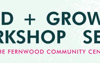 Food + Growing Workshop Series_Spring2018