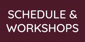 Schedule and Workshops